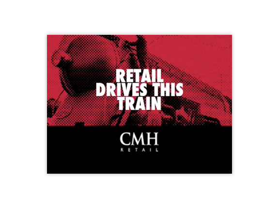 "CMH Retail ""Retail Drives This Train"" Animation"